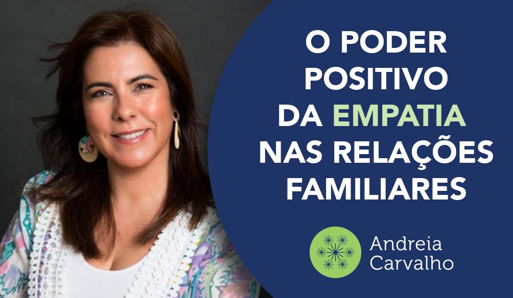O Poder positivo da empatia nas relações familiares
